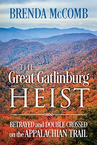 The Great Gatlinburg Heist