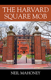 The Harvard Square Mob