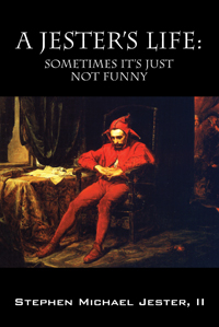 A Jester's Life: