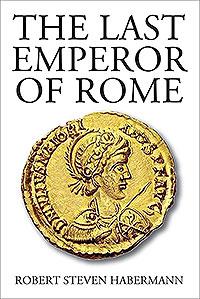 The Last Emperor of Rome