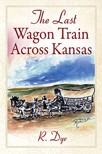 The Last Wagon Train Across Kansas