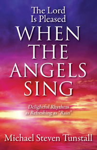 The Lord Is Pleased When the Angels Sing