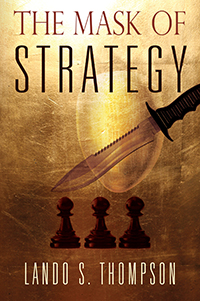The Mask of Strategy