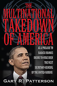 THE MULTINATIONAL TAKEDOWN OF AMERICA