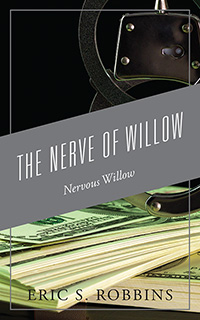 The Nerve of Willow