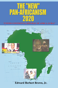 THE NEW PAN AFRICANISM 2020