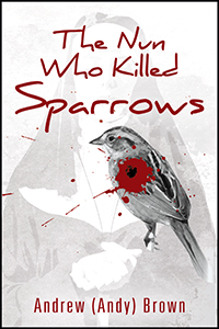 The Nun Who Killed Sparrows