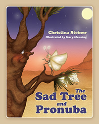 The Sad Tree and Pronuba