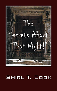 "The Secrets About ""That Night!"""