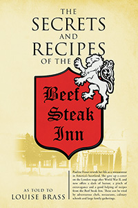 The Secrets and Recipes of the Beef Steak Inn
