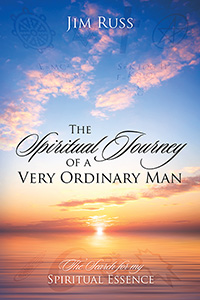 The Spiritual Journey of a Very Ordinary Man