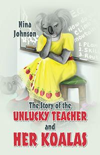 The Story of the Unlucky Teacher and Her Koalas