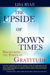 The Upside of Down Times