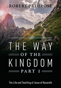 The Way of the Kingdom Part 1
