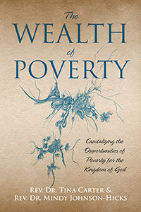 The Wealth of Poverty