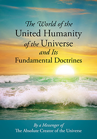 The World of the United Humanity of the Universe and Its Fundamental Doctrines