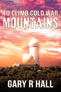 To Climb Cold War Mountains