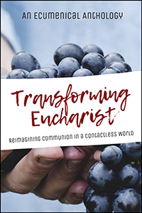 Transforming Eucharist