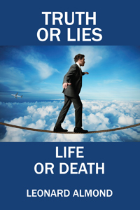 Truth or Lies, Life or Death