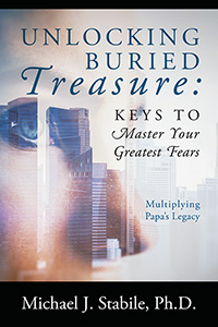 Unlocking Buried Treasure: Keys to Master Your Greatest Fears
