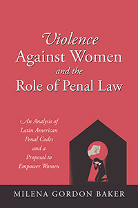 Violence Against Women and the Role of Penal Law