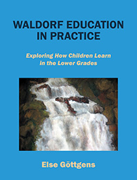 Waldorf Education in Practice