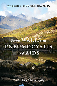 From Wales to Pneumocystis and AIDS