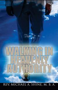 Walking In Heavenly Authority