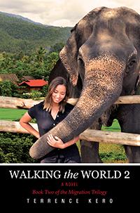WALKING the WORLD 2 A Novel