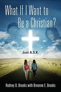 What If I Want to Be a Christian?