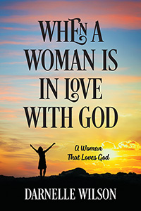 When A Woman Is In Love With God