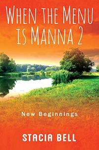 When the Menu is Manna 2