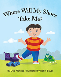 Where Will My Shoes Take Me?