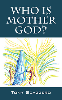 Who Is Mother God?