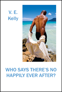 Who Says There's No Happily Ever After?