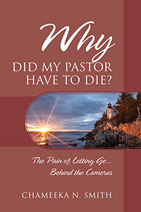 Why Did My Pastor Have to Die?