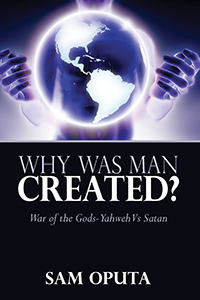 Why Was Man Created?