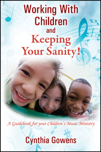 Working With Children and Keeping Your Sanity!