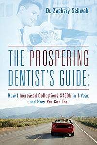 The Prospering Dentist's Guide